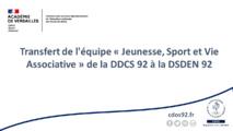 """Transfert de l'équipe """"Jeunesse, Sport et Vie Associative"""" de la DDCS 92 à la DSDEN 92"""