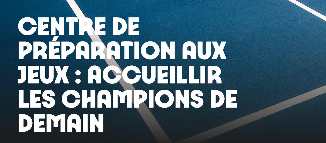 Paris 2024 dévoile la liste des Centres de Préparation aux Jeux (CPJ) !